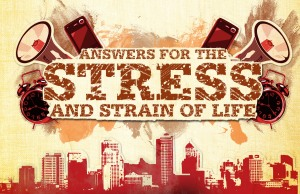 Answers for the stress and strain of life